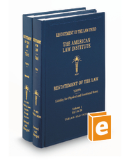 Restatement of the Law (3d) of Torts—Liability for Physical and Emotional Harm