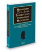Mississippi Civil Jury Instruction Companion Handbook, 2018-2019 ed.