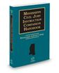Mississippi Civil Jury Instruction Companion Handbook, 2020-2021 ed.