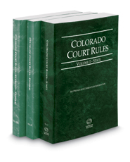 Colorado Court Rules - State, Federal and Federal KeyRules, 2017 ed. (Vols. I-IIA, Colorado Court Rules)