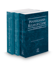 Pennsylvania Rules of Court - State, Federal and Federal KeyRules, 2017 ed. (Vols. I-IIA, Pennsylvania Court Rules)