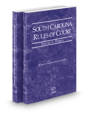 South Carolina Rules of Court - Federal and Federal KeyRules, 2017 ed. (Vols. II & IIA, South Carolina Court Rules)
