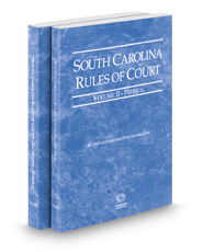 South Carolina Rules of Court - Federal and Federal KeyRules, 2019 ed. (Vols. II & IIA, South Carolina Court Rules)