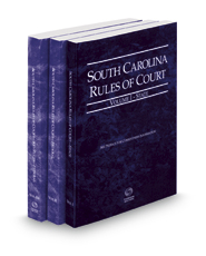 South Carolina Rules of Court - State, Federal and Federal KeyRules, 2017 ed. (Vols. I-IIA, South Carolina Court Rules)
