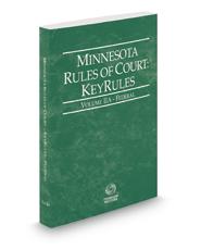 Minnesota Rules of Court - Federal KeyRules, 2017 ed. (Vol. IIA, Minnesota Court Rules)