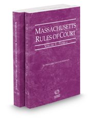 Massachusetts Rules of Court - Federal and Federal KeyRules, 2018 ed. (Vols. II & IIA, Massachusetts Court Rules)