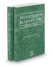 Massachusetts Rules of Court - Federal and Federal KeyRules, 2019 ed. (Vols. II & IIA, Massachusetts Court Rules)