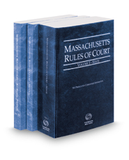 Massachusetts Rules of Court - State, Federal and Federal KeyRules, 2017 ed. (Vols. I-IIA, Massachusetts Court Rules)