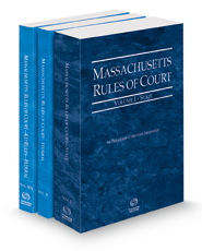 Massachusetts Rules of Court - State, Federal and Federal KeyRules, 2021 ed. (Vols. I-IIA, Massachusetts Court Rules)