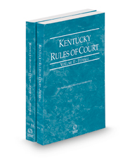 Kentucky Rules of Court - Federal and Federal KeyRules, 2021 ed. (Vols. II & IIA, Kentucky Court Rules)