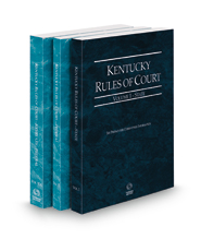 Kentucky Rules of Court - State, Federal and Federal KeyRules, 2021 ed. (Vols. I-IIA, Kentucky Court Rules)