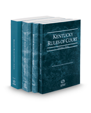 Kentucky Rules of Court - State, Federal, Federal KeyRules, and Local, 2017 ed. (Vols. I-III, Kentucky Court Rules)