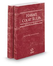 Hawaii Court Rules - Federal and Federal KeyRules, 2018 ed. (Vols. II & IIA, Hawaii Court Rules)