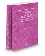 Hawaii Court Rules - Federal and Federal KeyRules, 2021 ed. (Vols. II & IIA, Hawaii Court Rules)