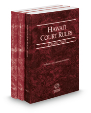 Hawaii Court Rules - State, Federal and Federal KeyRules, 2018 ed. (Vols. I-IIA, Hawaii Court Rules)