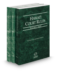 Hawaii Court Rules - State, Federal and Federal KeyRules, 2019 ed. (Vols. I-IIA, Hawaii Court Rules)
