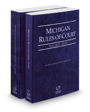 Michigan Rules of Court - State and State KeyRules, 2017 ed. (Vols. I & IA, Michigan Court Rules)