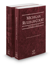 Michigan Rules of Court - State and State KeyRules, 2019 ed. (Vols. I & IA, Michigan Court Rules)