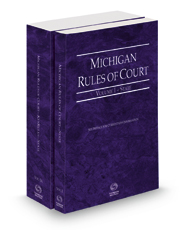 Michigan Rules of Court - State and State KeyRules, 2021 ed. (Vols. I & IA, Michigan Court Rules)