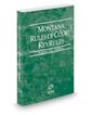 Montana Rules of Court - Federal KeyRules, 2019 ed. (Vol. IIA, Montana Court Rules)