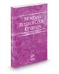 Montana Rules of Court - Federal KeyRules, 2020 ed. (Vol. IIA, Montana Court Rules)