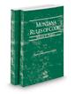 Montana Rules of Court - Federal and Federal KeyRules, 2019 ed. (Vols. II & IIA, Montana Court Rules)