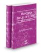 Montana Rules of Court - Federal and Federal KeyRules, 2020 ed. (Vols. II & IIA, Montana Court Rules)