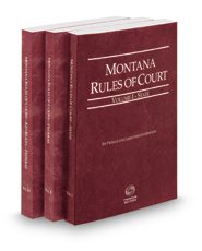 Montana Rules of Court - State, Federal and Federal KeyRules, 2017 ed. (Vols. I-IIA, Montana Court Rules)