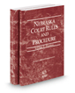 Nebraska Court Rules and Procedure - Federal and Federal KeyRules, 2019 ed. (Vols. II & IIA, Nebraska Court Rules)