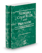 Nebraska Court Rules and Procedure - Federal and Federal KeyRules, 2020 ed. (Vols. II & IIA, Nebraska Court Rules)
