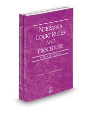 Nebraska Court Rules and Procedure - Federal and Federal KeyRules, 2021 ed. (Vols. II & IIA, Nebraska Court Rules)