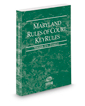 Maryland Rules of Court - Federal KeyRules, 2017 ed. (Vol. IIA, Maryland Court Rules)