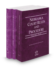 Nebraska Court Rules and Procedure - State, Federal and Federal KeyRules, 2017 ed. (Vols. I-IIA, Nebraska Court  Rules)