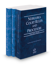 Nebraska Court Rules and Procedure - State, Federal and Federal KeyRules, 2018 ed. (Vols. I-IIA, Nebraska Court  Rules)