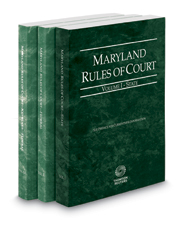 Maryland Rules of Court - State, Federal and Federal KeyRules, 2017 ed. (Vols. I-IIA, Maryland Court Rules)