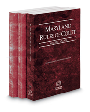 Maryland Rules of Court - State, Federal and Federal KeyRules, 2021 ed. (Vols. I-IIA, Maryland Court Rules)