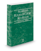 Alabama Rules of Court - Federal KeyRules, 2019 ed. (Vol. IIA, Alabama Court Rules)