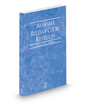 Alabama Rules of Court - Federal KeyRules, 2021 ed. (Vol. IIA, Alabama Court Rules)