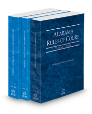 Alabama Rules of Court - State, Federal and Federal KeyRules, 2021 ed. (Vols. I–IIA, Alabama Court Rules)