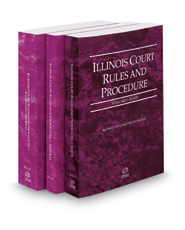 Illinois Court Rules and Procedure - State, Federal and Federal KeyRules, 2018 ed. (Vols. I-IIA, Illinois Court Rules)
