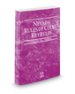 Nevada Rules of Court - Federal KeyRules, 2019 ed. (Vol. IIA, Nevada Court Rules)