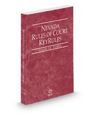 Nevada Rules of Court - Federal KeyRules, 2021 ed. (Vol. IIA, Nevada Court Rules)