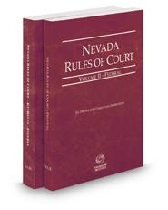 Nevada Rules of Court - Federal and Federal KeyRules, 2017 ed. (Vols. II & IIA, Nevada Court Rules)
