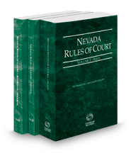 Nevada Rules of Court - State, Federal and Federal KeyRules, 2018 ed. (Vols. I-IIA, Nevada Court Rules)