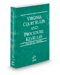 Virginia Court Rules and Procedure - Federal KeyRules, 2021 ed. (Vol. IIA, Virginia Court Rules)