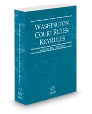 Washington Court Rules - Federal KeyRules, 2019 ed. (Vol. IIA, Washington Court Rules)