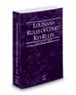 Louisiana Rules of Court - State KeyRules, 2017 ed. (Vol. IA, Louisiana Court Rules)