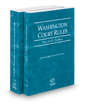 Washington Court Rules - Federal and Federal KeyRules, 2019 ed. (Vols. II & IIA, Washington Court Rules)
