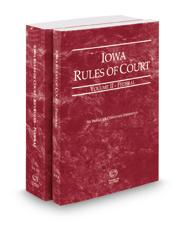 Iowa Rules of Court – Federal and Federal KeyRules, 2019 ed. (Vols. II & IIA, Iowa Court Rules)