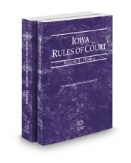 Iowa Rules of Court – Federal and Federal KeyRules, 2021 ed. (Vols. II & IIA, Iowa Court Rules)